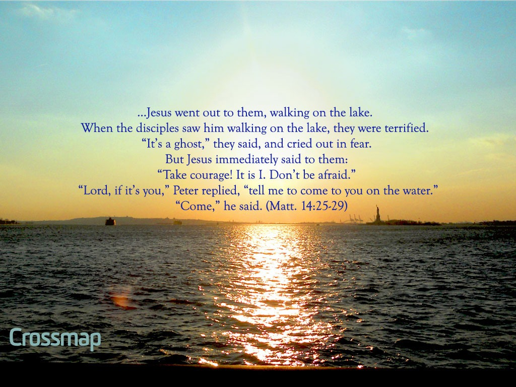 Faith In Jesus Christ Will Cause You To Walk On Water